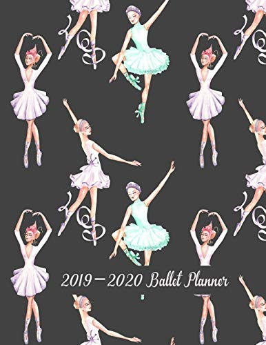 2019-2020 Ballet Planner: 24-Month Planner Calendar - Define Your Goals and Work Towards Them Everyday - Goal and Productivity Planner