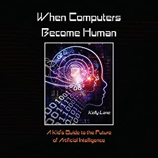 When Computers Become Human audiobook cover art