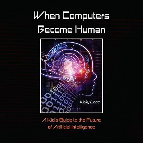 When Computers Become Human cover art