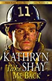 Take Me Back (Hidden Cove Firefighters Book 9)