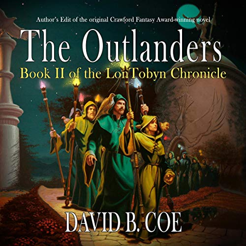 The Outlanders Audiobook By David B. Coe cover art