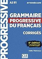 Grammaire progressive du français, Niveau intermédiaire. Loesungsheft + Online: 3ème édition avec 680 exercices