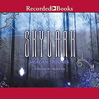 Skylark                   By:                                                                                                                                 Meagan Spooner                               Narrated by:                                                                                                                                 Angela Lin                      Length: 11 hrs and 2 mins     38 ratings     Overall 3.9