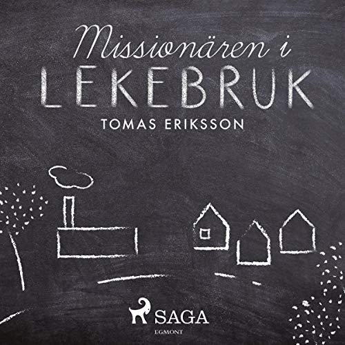 Missionären i Lekebruk audiobook cover art
