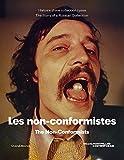Les Non-Conformistes. Histoire d'une Collection Russe