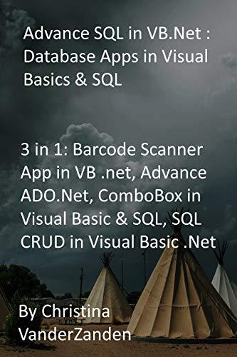 Advance SQL in VB.Net : Database Apps in...
