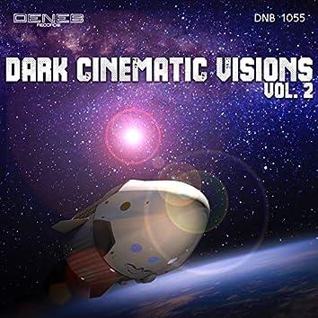 Dark Cinematic Visions Vol. 2