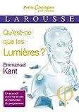 Qu'est-ce que les Lumières ? by Emmanuel Kant (2013-11-06) - Larousse - 06/11/2013