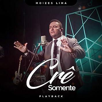 Crê Somente (Playback)