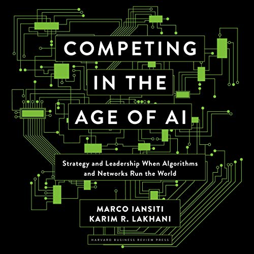 Competing in the Age of AI cover art