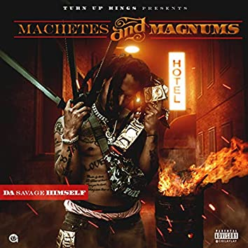Machetes and Magnums