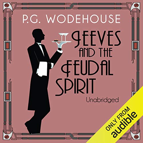Jeeves and the Feudal Spirit cover art