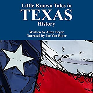 Little Known Tales in Texas History audiobook cover art