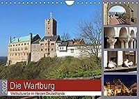 Die Wartburg - Weltkulturerbe im Herzen Deutschlands (Wandkalender 2022 DIN A4 quer): Fotografischer Besuch auf der Wartburg (Monatskalender, 14 Seiten )