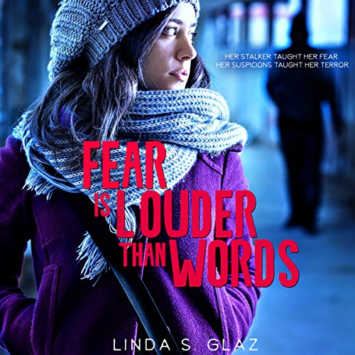 Fear Is Louder Than Words audiobook cover art