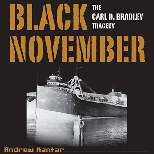 Black November: The Carl D. Bradley Tragedy audiobook cover art