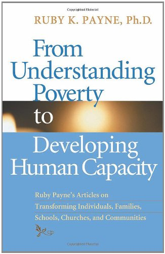 From Understanding Poverty to Develping Human Capacity