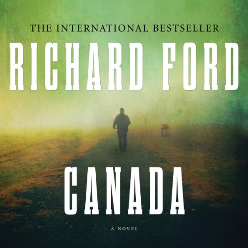 Canada Audiobook By Richard Ford cover art