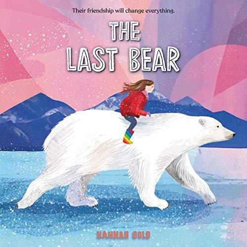 The Last Bear Audiobook By Hannah Gold cover art