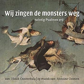 Wij zingen de monsters weg