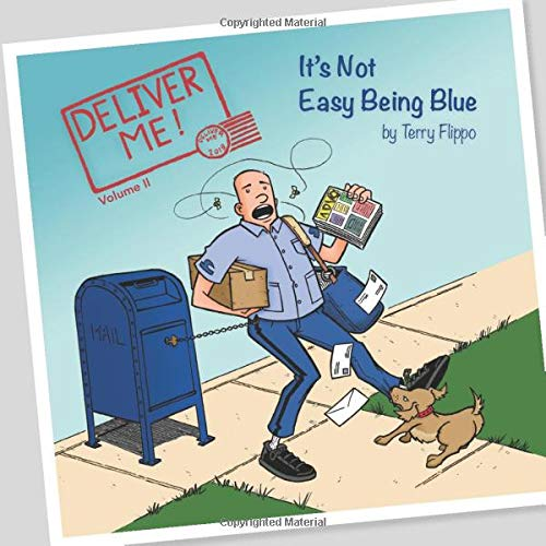 Deliver Me!: It's Not Easy Being Blue