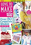 Love to Make with Woman's weekly: over 50 creative makes just for you with fab gift ideas, bonfire treats, Crochet
