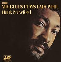 Mr. Blues Plays Lady Soul by Hank Crawford (2014-08-03)