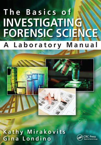 Compare Textbook Prices for The Basics of Investigating Forensic Science: A Laboratory Manual 1 Edition ISBN 9781482223156 by Mirakovits, Kathy,Londino-Smolar, Gina