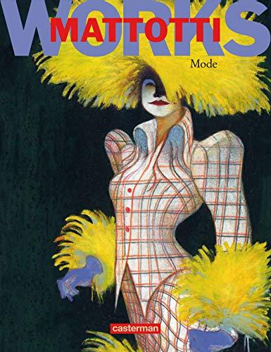 Mattotti works : Mode