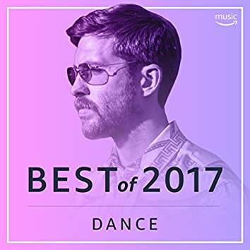 Best of 2017 : Dance