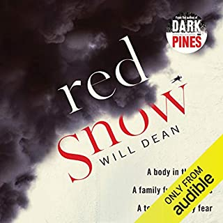 Red Snow                   By:                                                                                                                                 Will Dean                               Narrated by:                                                                                                                                 Maya Lindh                      Length: 14 hrs and 5 mins     50 ratings     Overall 4.4