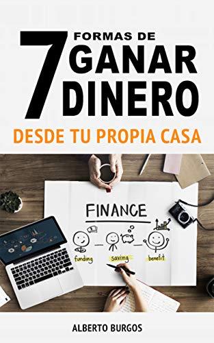 7 formas de ganar dinero desde casa: descubre como ganar dinero sin invertir tu capital. ¡FUNCIONA!