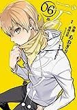 デュラララ!! RE;ダラーズ編 6巻 (デジタル版Gファンタジーコミックス)
