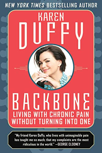 Backbone: Living with Chronic Pain Without Turning Into One