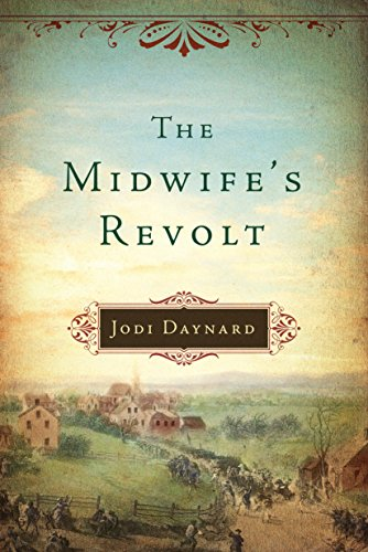 The Midwife's Revolt by [Jodi Daynard]