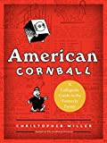 Image of American Cornball: A Laffopedic Guide to the Formerly Funny