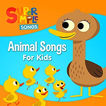 Animal Songs for Kids