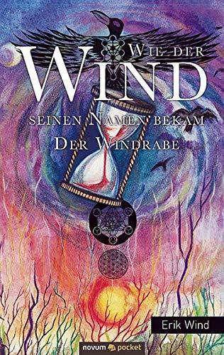 Wie der Wind seinen Namen bekam: Der Windrabe