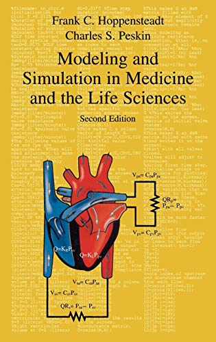 Modeling and Simulation in Medicine and the Life Sciences (Texts in Applied Mathematics (10))
