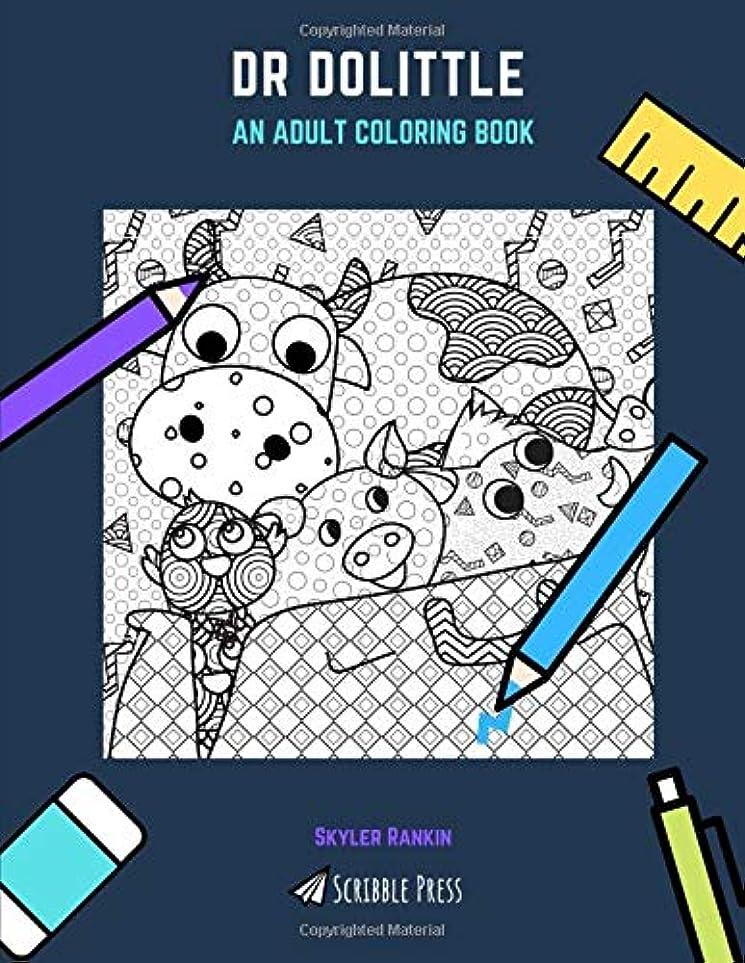 車両知覚できる実施するDR DOLITTLE: AN ADULT COLORING BOOK: A Dr Dolittle Coloring Book For Adults