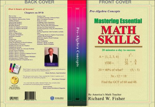 Mastering Essential Math Skills: PRE-ALGEBRA SKILLS with America's Math Teacher, Richard W. Fisher...