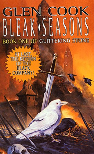 Bleak Seasons (The Chronicles of The Black Company Book 6) (English Edition)