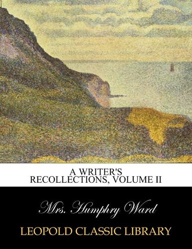 歯痛センサー教えA writer's recollections, Volume II