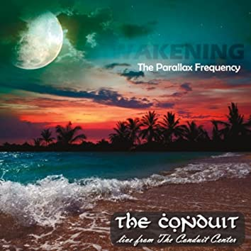 Awakening: The Parallax Frequency (Live)