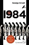 1984: Roman. Illustrierte Ausgabe von George Orwell