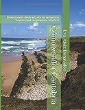 Cómo vender Cantabria: Informaciones desde una oficina de turismo, turismo rural, alojamientos turísticos