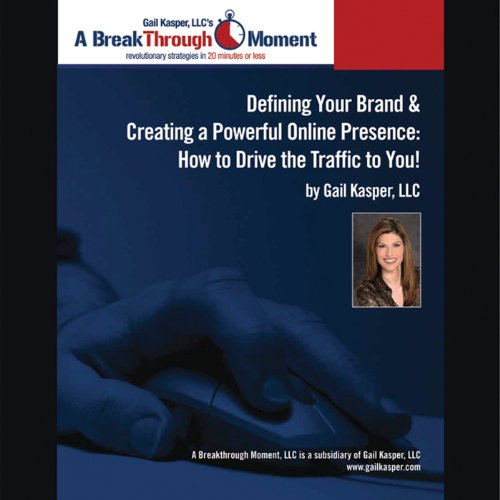 Defining Your Brand and Creating a Powerful Online Presence audiobook cover art