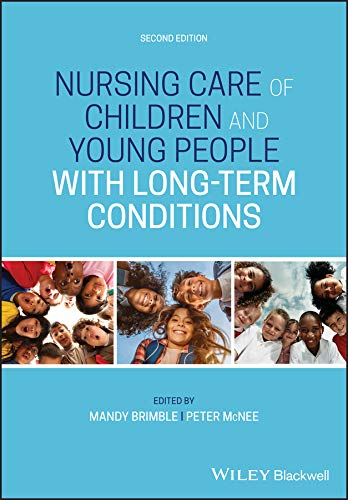 Nursing Care of Children and Young People with Long-Term Conditions (English Edition)