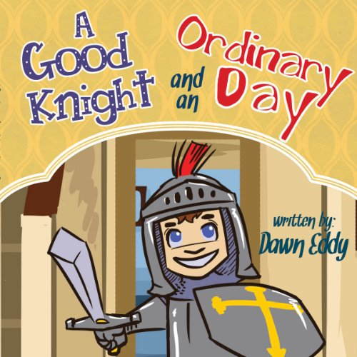 A Good Knight and an Ordinary Day audiobook cover art