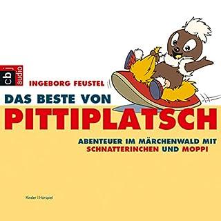 Das Beste von Pittiplatsch. Abenteuer im Märchenwald mit Schnatterinchen und Moppi Titelbild